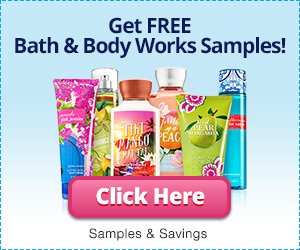 Get free Bath and Body Works Samples today!